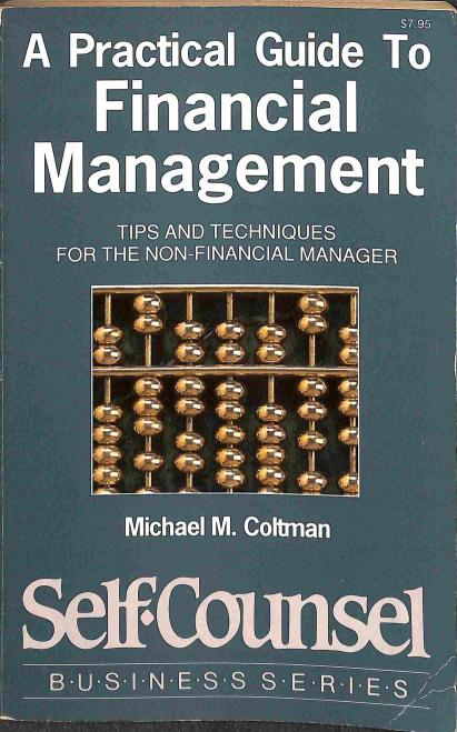 Coltman N.Michael - A Practical Guide To Financial management