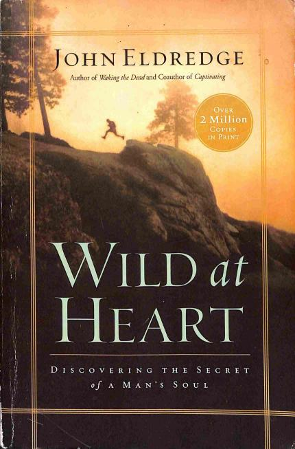 Eldredge John - Wild at Heart