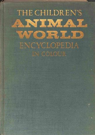 Neuvedený - The Children s Animal World Encyclopedia in Colour