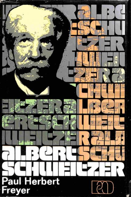 Freyer Herbert Paul - Albert Schweitzer