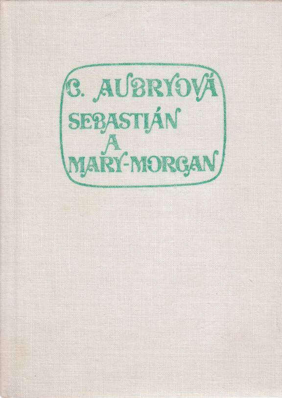 Aubryová Cécile - Sebastián a Mary-Morgan