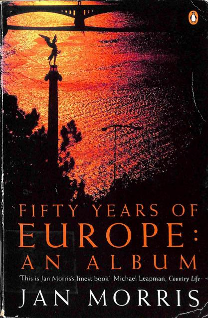 Morris Jan - Fifty Years of Europe: An Album