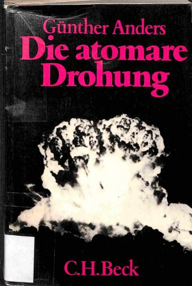 Anders Günther - Die atomare Drohung