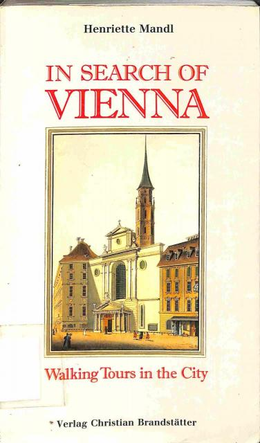 Mandl Henriette - In search of Vienna