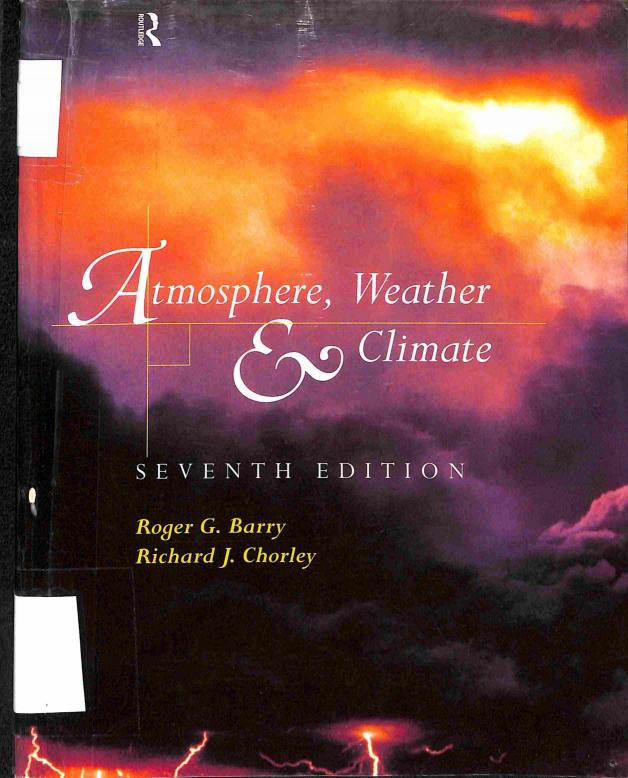 Barry G.Roger - Chorley J.Richard - Atmosphere, Weather & Climate