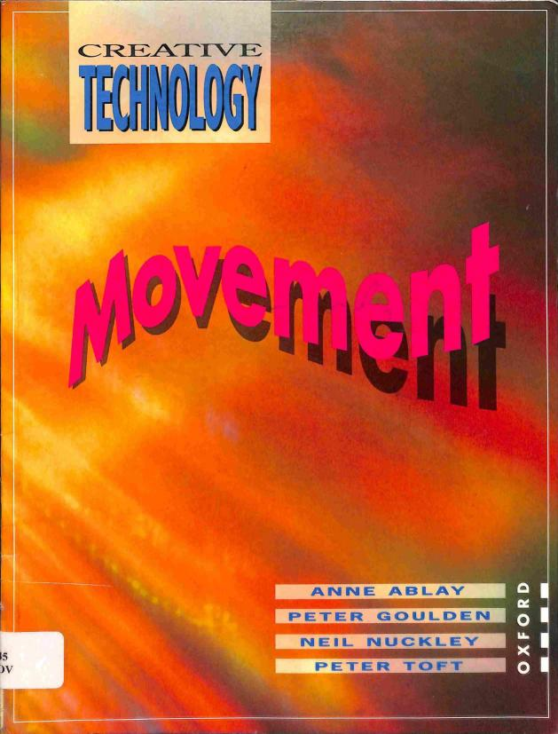Ablay Anne - Goulden Peter - Nuckley Neil - Toft Peter - Creative Technology - Movement