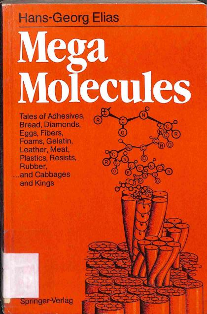 Elias Hans-Georg - Mega Molecules