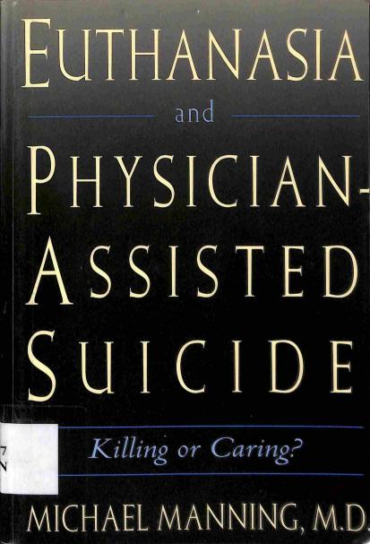 Manning Michael - Euthanasia and Physician-Assisted Suicide