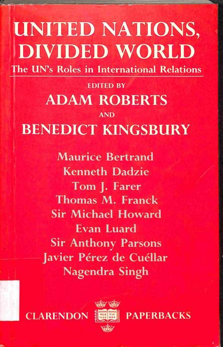 Roberts Adam - Kingsbury Benedict - United Nations, Divided World