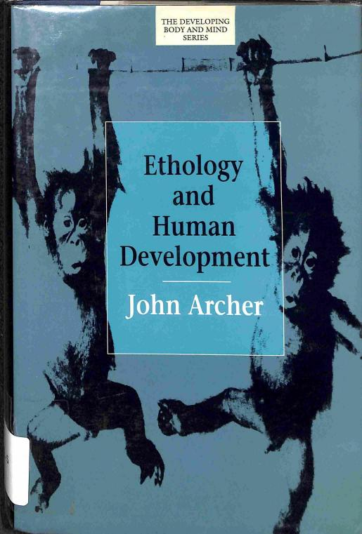 Archer John - Ethology and Human Development