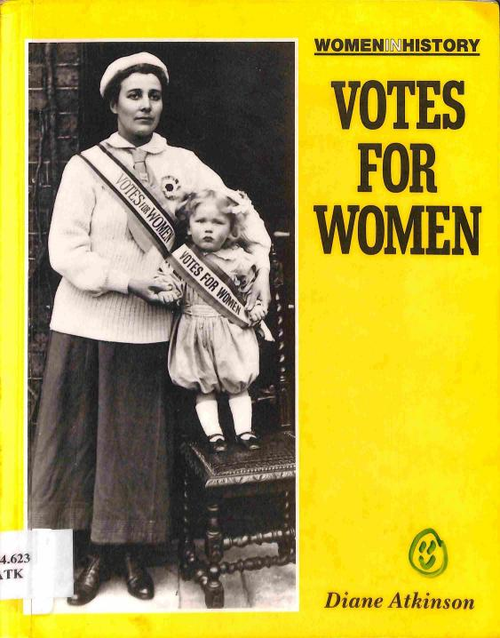 Atkinson Diane - Votes for Women