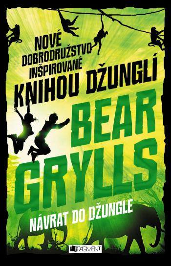Grylls Bear - Návrat do džungle