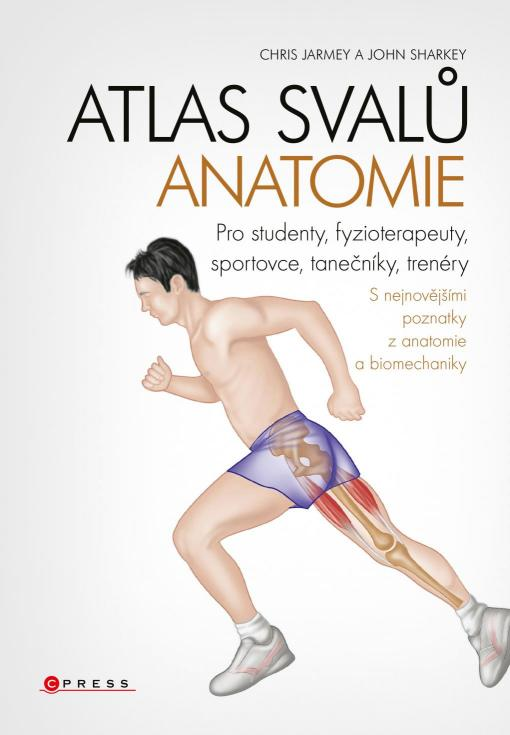 Sharkey John Jarmey- Chris - Atlas svalů - anatomie