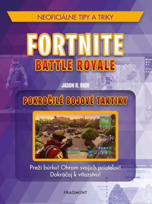 Rich R. Jason - Fortnite Battle Royale: Pokročilé bojové taktiky