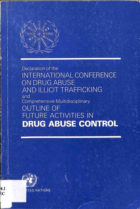 Neuvedený - Declaration of the International Conference on drug abuse and illicit trafficking