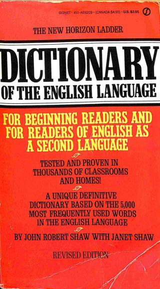 Shaw Robert John - Shaw Janet - The New Horizon Ladder Dictionary of the English Language