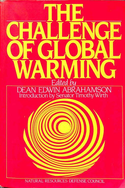 Abrahamson Edwin Dean - The Challenge of Global Warming