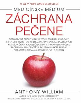William Anthony - Medicínske médium: Záchrana pečene