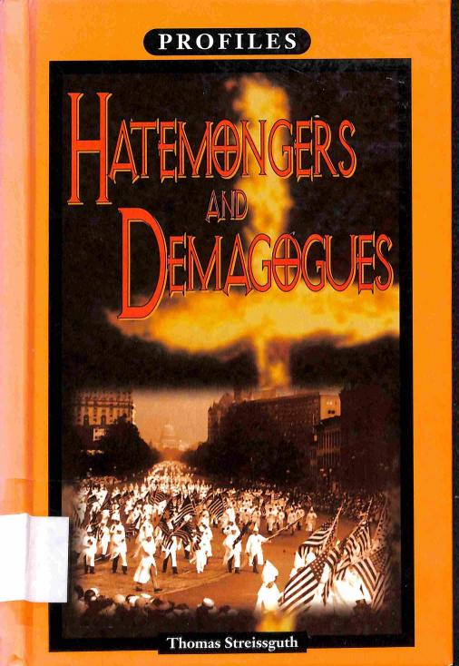 Streissguth Thomas - Hatemongers and Demagogues