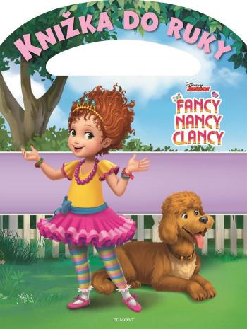 Kolektiv - Fancy Nancy Clancy - Knižka do ruky