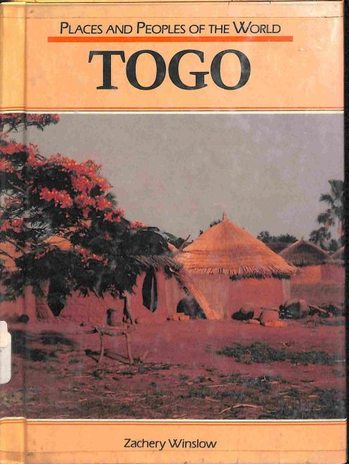Winslow Zachery - Togo (Places and Peoples of the World)