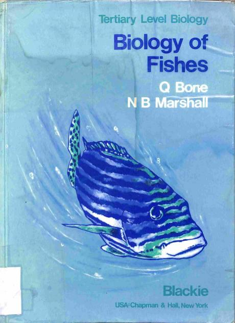 Bone Q. - Marshall B.N. - Biology of Fishes