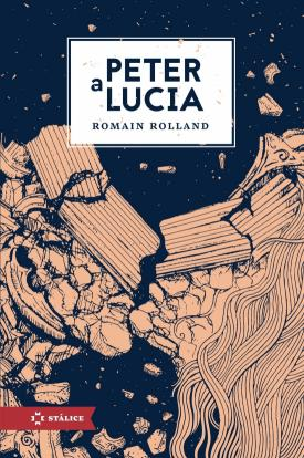 Romain Rolland - Peter a Lucia