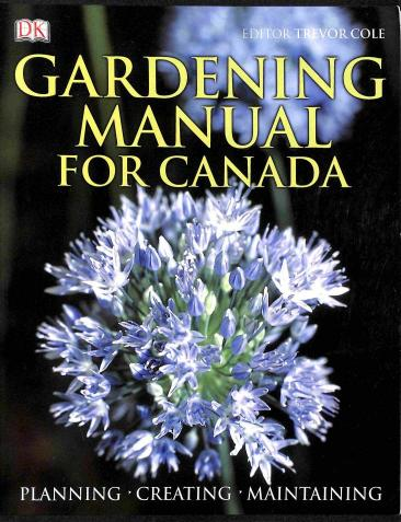 Cole Trevor - Gardening Manual for Canada