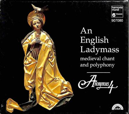 Anonymous 4 - An English Ladymass