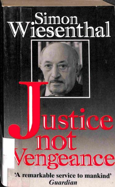 Wiesenthal Simon - Justice not Vengeance