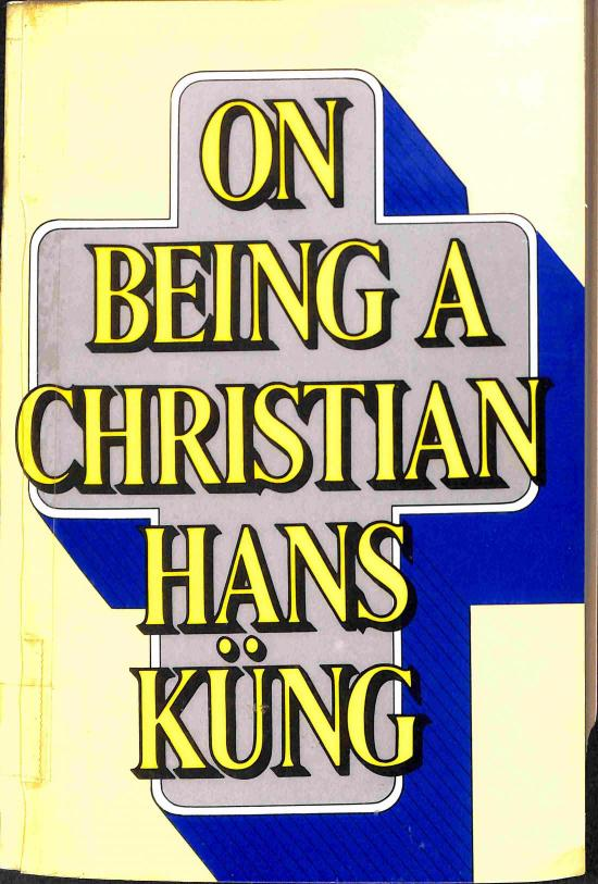 Küng Hans - On Being a Christian