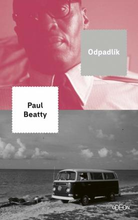 Beatty Paul - Odpadlík