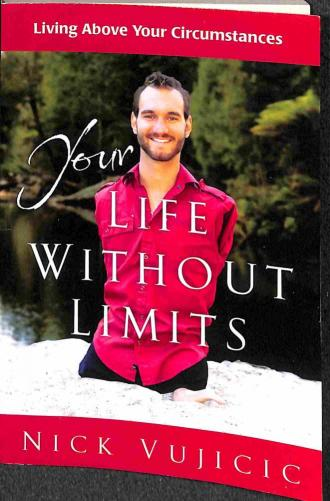 Vujicic Nick - Your Life without Limits