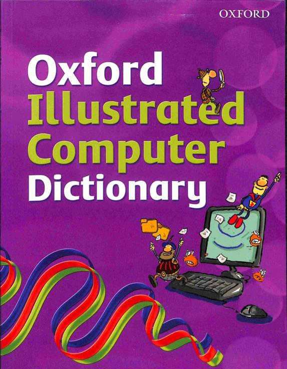 Dicks Ian - Oxford Illustrated Computer Dictionary