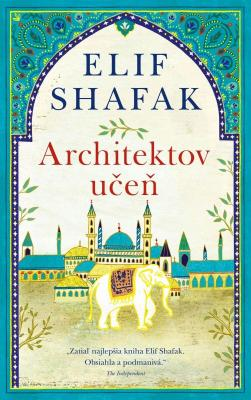 Shafak Elif - Architektov učeň