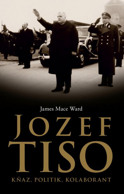 Ward Mace James - Jozef Tiso