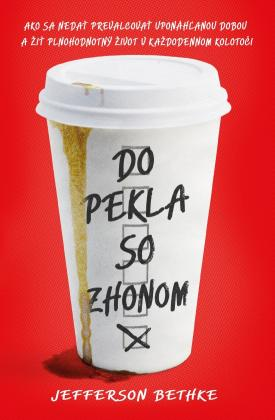 Bethke Jefferson - Do pekla so zhonom