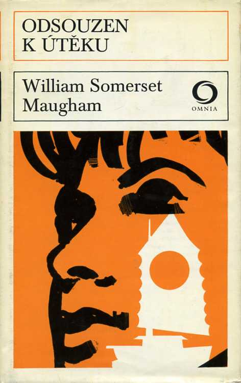 Maugham Somerset William - Odsouzen k útěku