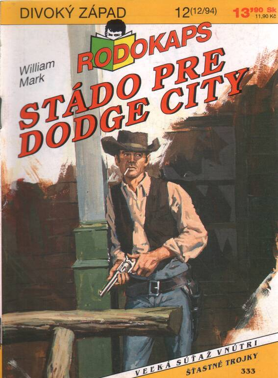 Mark William - Stádo pre Dodge City