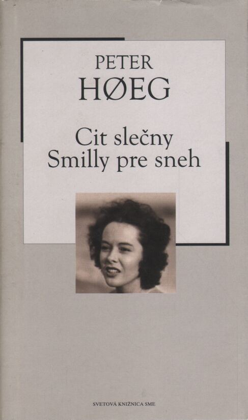 Hoeg Peter - Cit slečny Smilly pre sneh