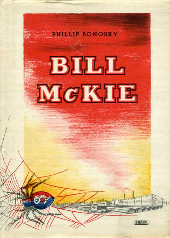 Bonosky Phillip - Bill McKie