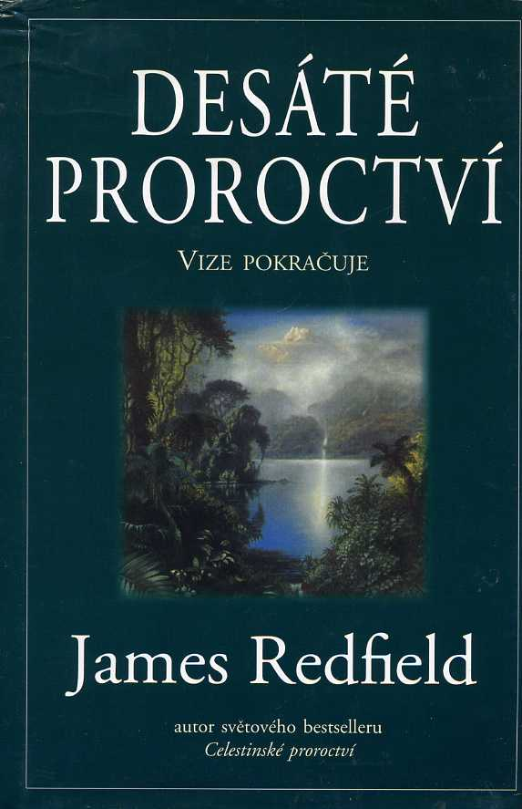 Redfield James - Desáté proroctví