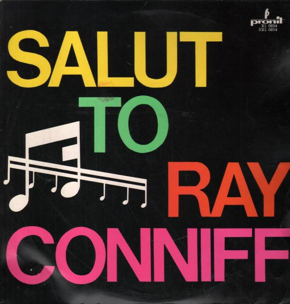 Ray Connif - Salut to Ray Connif