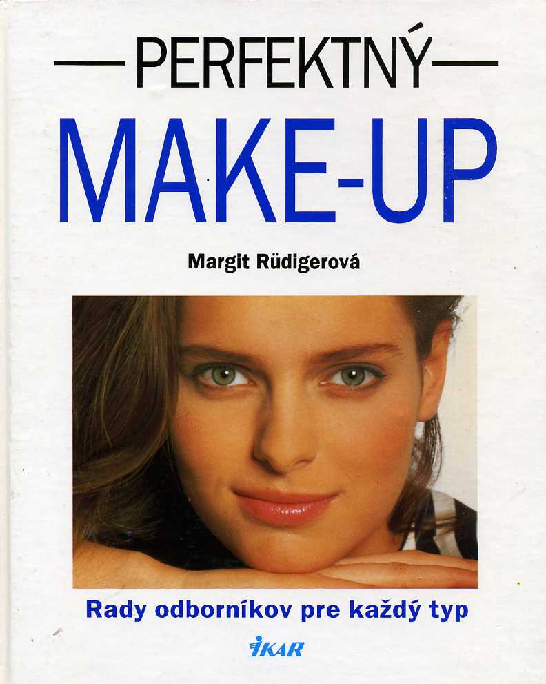 Rüdigerová Margit - Perfektný Make-up
