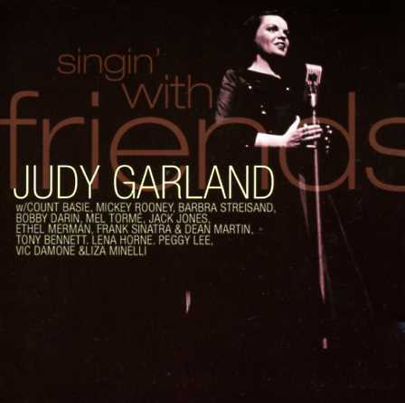 Judy Garland - Singing with Friends