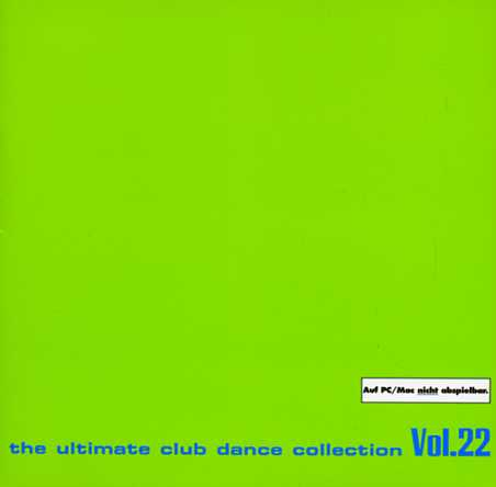 Rôzni interpreti - The ultimate club dance collection Vol. 22