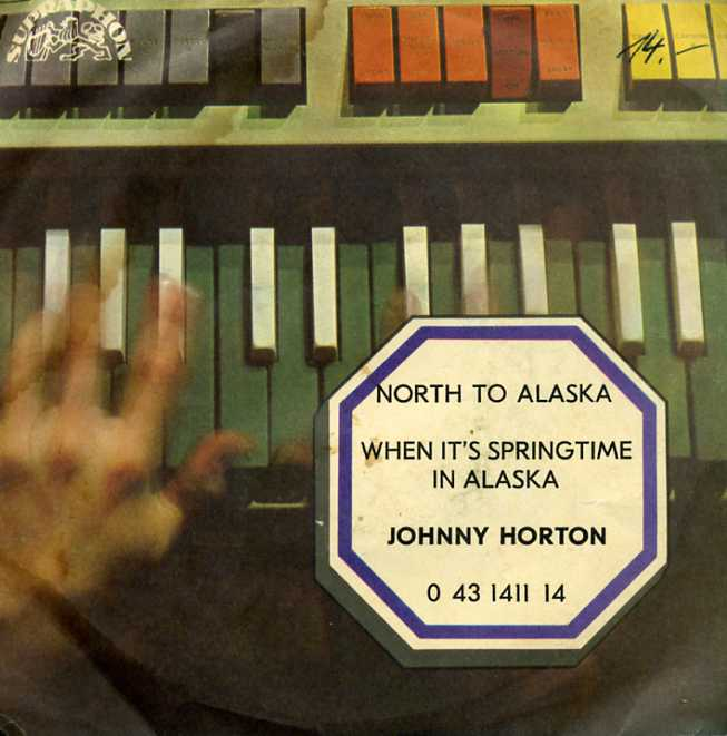 Johnny Horton - North to Alaska - When its Springtime in Alaska