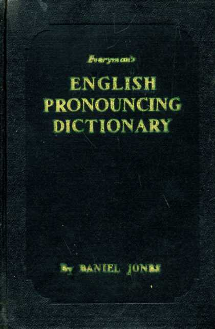 Jones Daniel - English Pronouncing Dictionary
