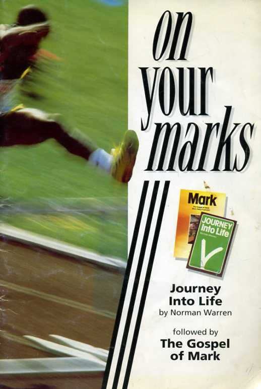 Warren Norman - On your marks - Journey Into Life