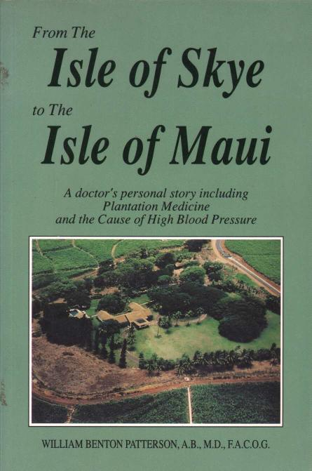 Patterson Benton William - From The Isle of Skye to the Isle of Maui